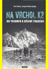 Obal knihy Na Vrchol K2 CZ