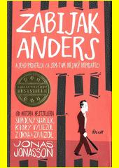 Obal knihy Zabijak Anders a jeho priatelia