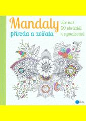Obal knihy Mandaly: příroda a zvířata CZ