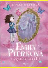 Obal knihy Emily Pierková a tajomné zrkadlo