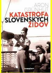 Obal knihy Katastrofa slovenských židov