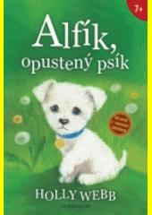 Obal knihy Alfík, opustený psík