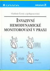 Invazivní hemodynamické monitorování v praxi CZ