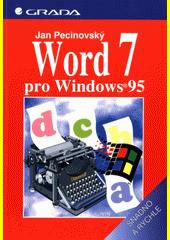 Word 7 pro Windows 95 - snadno a rychle CZ