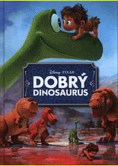 Obal knihy Dobrý dinosaurus - Filmový príbeh