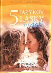 Obal knihy Päť jazykov lásky pre deti