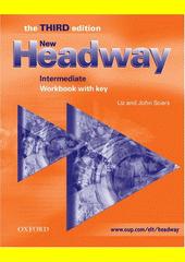 Obal knihy New Headway - Intermediate – Workbook with key EN