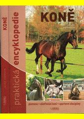 Obal knihy Koně - Praktická encyklopedie CZ