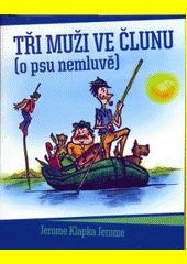 Obal knihy Tři muži ve člunu CZ