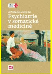 Obal knihy Psychiatrie v somatické medicíně CZ