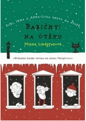 Obal knihy Babičky: Na útěku CZ