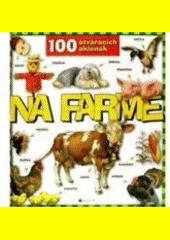 Obal knihy 100 otváracích okienok - Na farme