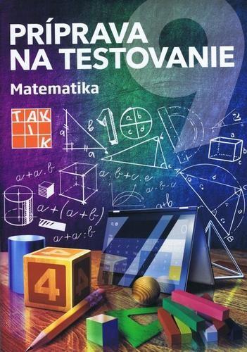 Obal knihy Príprava na testovanie 9 - Matematika