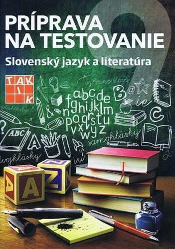 Obal knihy Príprava na testovanie 9 - Slovenský jazyk a literatúra