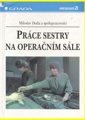 Práce sestry na operačním sále CZ