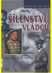 Obal knihy Šílenství vládců CZ