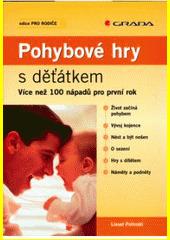 Obal knihy Pohybové hry s děťátkem CZ