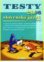 Obal knihy Testy 2006 slovenský jazyk