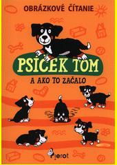 Obal knihy Psíček Tom a ako to začalo