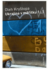 Obal knihy Ukrajina v měřítku 1:1 CZ