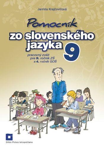 Obal knihy Pomocník zo slovenského jazyka 9 pre 9. ročník ZŠ a 4. ročník GOŠ