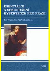 Obal knihy Esenciální a sekundární hypertenze pro praxi CZ