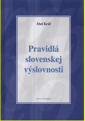 Obal knihy Pravidlá slovenskej výslovnosti