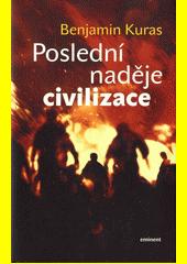Obal knihy Poslední naděje civilizace CZ