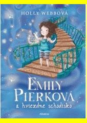 Obal knihy Emily Pierková a hviezdne schodisko