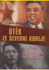 Obal knihy Útěk ze Severní Koreje CZ