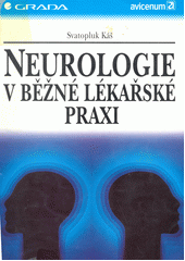 Neurologie v běžné lékařské praxi CZ