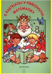Obal knihy S pastelkou v kráľovstve matematiky