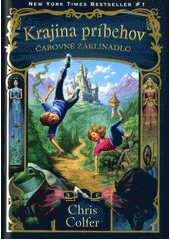 Obal knihy Krajina príbehov: Čarovné zaklínadlo