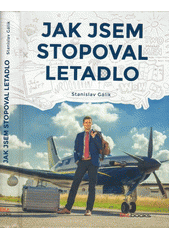 Obal knihy Jak jsem stopoval letadlo CZ
