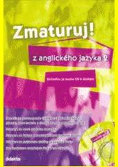 Obal knihy Zmaturuj z anglického jazyka 2