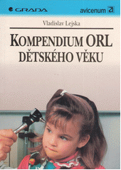 Kompendium ORL dětského věku CZ