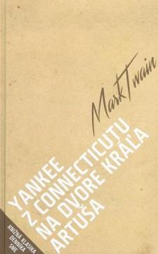 Obal knihy Yankee z Connecticutu na dvore kráľa Artuša