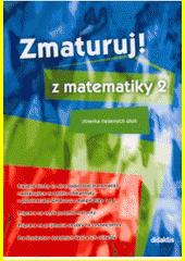 Obal knihy Zmaturuj z matematiky 2