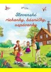 Obal knihy Slovenské riekanky, básničky, uspávanky