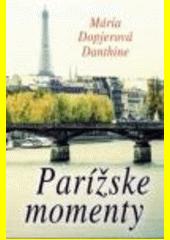 Obal knihy Parížske momenty