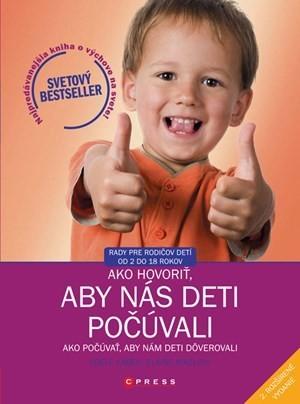 Obal knihy Ako hovoriť, aby nás deti počúvali