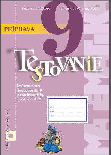 Obal knihy Príprava na Testovanie 9 z matematiky pre ZŠ