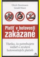 Obal knihy Platiť v hotovosti zakázané
