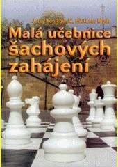Obal knihy Malá učebnice šachových zahájení CZ