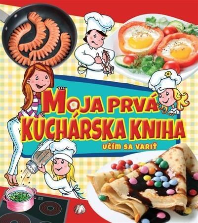 Obal knihy Moja prvá kuchárska kniha
