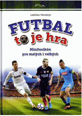 Obal knihy Futbal to je hra