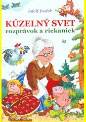 Obal knihy Kúzelný svet rozprávok a riekaniek