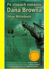 Obal knihy Po stopách románov Dana Browna