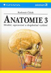 Anatomie 3 - druhé, upravené a doplněné vydání CZ