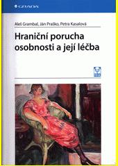 Obal knihy Hraniční porucha osobnosti a její léčba CZ